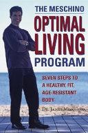 The Meschino Optimal Living Program