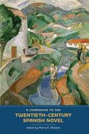 A Companion to the Twentieth century Spanish Novel
