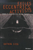 Exiles  Eccentrics  Activists