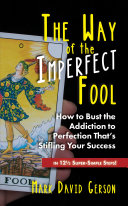 The Way of the Imperfect Fool