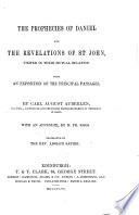 The Prophecies Of Daniel And The Revelations Of St John Viewed In Their Mutual Relation With An Appendix By M Fr Roos Translated By The Rev Adolph Saphir