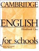 Cambridge English for Schools  Level 1  Workbook