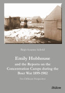 Emily Hobhouse and the Reports on the Concentration Camps during the Boer War, 1899-1902 Pdf/ePub eBook