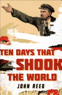 Ten Days That Shook the World [Pdf/ePub] eBook