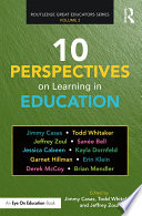 10 Perspectives on Learning in Education
