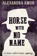 Horse With No Name Pdf/ePub eBook