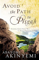Avoiding the Path to Pisgah