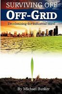 Surviving Off Off-Grid