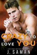 Crazy to Love You
