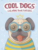 Cool Dogs Coloring Book