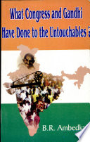 What Congress Gandhi Have Done To The Untouchables