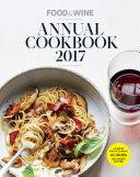 Food & Wine Annual Cookbook 2017