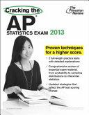 Cracking the AP Statistics Exam  2013 Edition Book