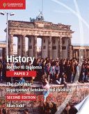 Books - History For The Ib Diploma: Paper 2: The Cold War: Superpower Tensions And RivalriesRivalries | ISBN 9781107556324