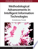 Methodological Advancements in Intelligent Information Technologies: Evolutionary Trends