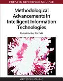 Methodological Advancements in Intelligent Information Technologies  Evolutionary Trends