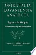 Egypt at Its Origins Book