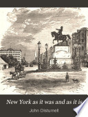 New York as it was and as it is