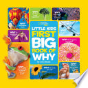 """National Geographic Little Kids First Big Book of Why"" by Amy Shields"