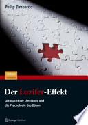 Der Luzifer-Effekt  : Die Macht der Umstände und die Psychologie des Bösen