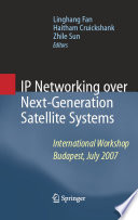 IP Networking over Next Generation Satellite Systems