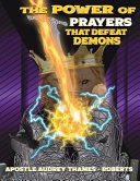 The Power of Prayers That Defeat Demons Book