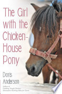 Download The Girl with the Chicken-House Pony Pdf