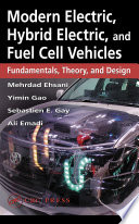 Modern Electric Hybrid Electric And Fuel Cell Vehicles Book PDF