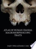 Atlas of Human Cranial Macromorphoscopic Traits Book