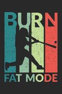 Burn Fat Mode