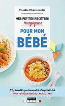 Mes petites recettes magiques pour mon bébé Pdf/ePub eBook
