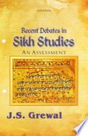 Recent Debates in Sikh Studies