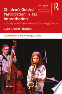 Children   s Guided Participation in Jazz Improvisation