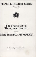 The French Novel - Theory and Practice
