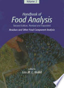 Handbook Of Food Analysis  Residues And Other Food Component Analysis