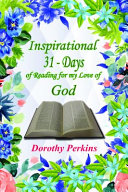 Inspirational 31  Days of Reading for My Love of God