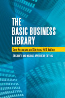 The Basic Business Library: Core Resources and Services, 5th Edition
