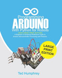 Programming ARDUINO With Python For Robots  2020 Large Print Edition