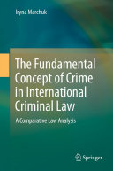 Pdf The Fundamental Concept of Crime in International Criminal Law
