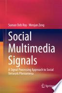 Social Multimedia Signals