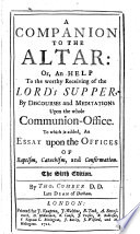 A Companion to the Altar ... The third edition