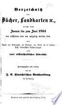 Repertorium ueber die nach den halbjährlichen Verzeichnissen der J.C. Hinrichs'schen Buchhandlung in Leipzig erschienenen Bücher, Landkarten, &c ...