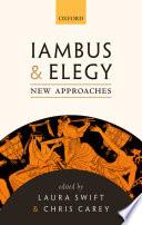 Iambus and Elegy
