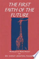 THE FIRST FAITH OF THE FUTURE