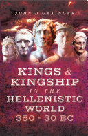 Kings and Kingship in the Hellenistic World, 350–30 BC Pdf/ePub eBook