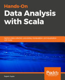 Hands On Data Analysis with Scala