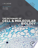 The Dictionary of Cell and Molecular Biology Book