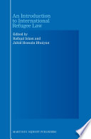 An Introduction to International Refugee Law