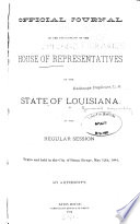 Official Journal of the Proceedings of House of Representatives of the State of Louisiana at the     General Assembly