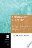 A Fellowship Of Baptism